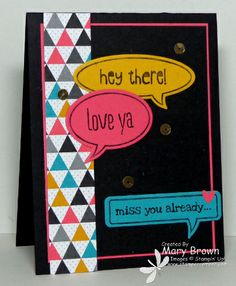 A fun card by Mary with the Just Sayin' set & framelits plus Kaleidoscope dsp. All supplies from Stampin' Up!