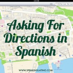First Lessons in Spanish: Asking For Directions