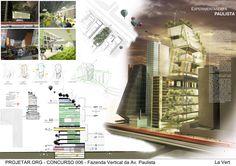 Resultados do Concurso #006 Projetar.org - Fazenda Vertical da Av. Paulista