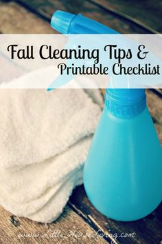 Fall Cleaning Tips & Free Printable Checklist | Little House Living | Fall cleaning tips. Fall cleaning checklist. How to save money with fall cleaning. Free fall cleaning printable checklist. Organized fall cleaning.