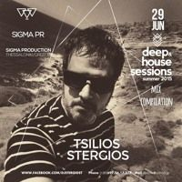 Sigma Pr - Deep & House Sessions Summer 2015 by DJ STERGIOS T. (SIGMA PR) on SoundCloud