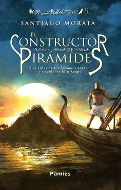 Buy El constructor de pirámides by Santiago Morata and Read this Book on Kobo's Free Apps. Discover Kobo's Vast Collection of Ebooks and Audiobooks Today - Over 4 Million Titles! Books To Read, My Books, Book People, Audiobooks, Writer, This Book, Romance, History, My Love