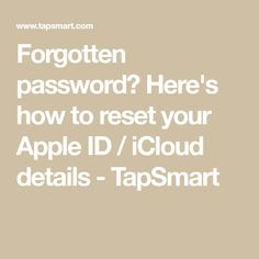 Here's how to reset your Apple ID / iCloud details - TapSmart Reset My Password, Forgot Password, You Know Where, How To Know, Apple Service, Settings App, Computer Technology, Things To Know