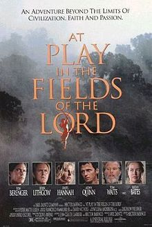 At Play in the Fields of the Lord- Starring:Tom Berenger and John Lithgow (December 6, 1991)