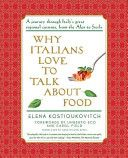 Why Italians Love to Talk About Food - Elena Kostioukovitch - Google Books