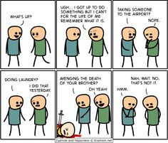 Explosm.net, these cartoons are sometimes inappro-pro... But I still laugh more often than not. Sorry.