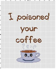 I poisoned your coffee - Cross Stitch Pattern - Instant Download by SnarkyArtCompany on Etsy