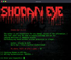 Shodan-Eye - Tool That Collects All The Information About All Devices Directly Connected To The Internet Using The Specified Keywords That You Enter Life Hacks Computer, Computer Science, Kali Linux Hacks, Best Hacking Tools, Hacker News, Computer Security, Tech Hacks, New Tricks, Software Development