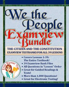 GREAT FOR DISTANCE LEARNING We the People Examview TestBanks for the ENTIRE BOOK!! 39 computerized worksheets, one for each lesson, with all questions multiple choice and in lesson order! Matches both 2009 and 2016 editions of We the People. Over 1000 questions in all! Use with any learning management system that works with Examview -- Deploy questions to students over the internet! #wethepeople #usconstitution #usgovernment #ushistory #americanhistory #congress #distancelearning #examview