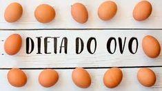 dieta do ovo 3 dias depoimentos