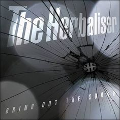 soultrainonline.de - REVIEW: The Herbaliser – Bring Out The Sound (BBE Records/Indigo)!