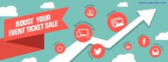 TIPS TO BOOST YOUR ONLINE EVENT TICKET SALES