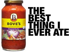 """Order online - Bove's Garlic Sauce featured on """"The Best Thing I Ever Ate"""" on Food Network - Bove's Restaurant, Burlington, Vermont  (can also order all other flavors of pasta sauces, meatballs, and lasagnas)"""