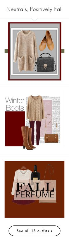 """""""Neutrals, Positively Fall"""" by designer-mae on Polyvore featuring Jilsen Quality Boots, New Directions, Tom Ford, Warehouse, Tory Burch, MICHAEL Michael Kors, Topshop, FOSSIL, Rumour London and Isotoner"""
