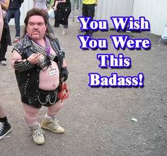 17 Biggest Bad Asses in The World