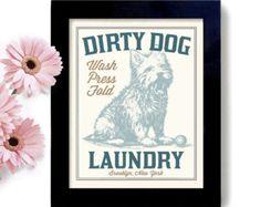 Laundry Room Decor Westie Dog Terrier Art Dirty Dog Art Sign Bathroom Wall Art Mud Room Washing Machine Soap Art Laundry Sign