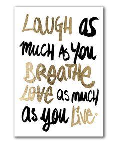 Love this 'Laugh' Print on #zulily! #zulilyfinds