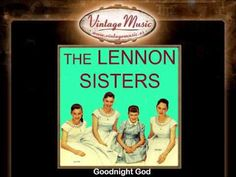 The Lennon Sisters -- Goodnight God