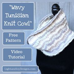 Wavy Tunisian Knit Cowl – Free Crochet Pattern & Video Tutorial – Light and Joy Designs Quick Crochet, Free Crochet, Tunisian Crochet Patterns, Cowl Patterns, Purl Stitch, Crochet World, Knit Cowl, Crochet Gifts, Crochet Accessories