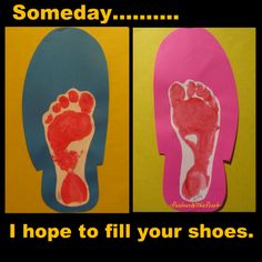 Someday I hope to fill your shoes...Happy Father's Day - cute idea for kids craft for Dad