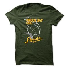 GREEN BAY GIRL IN FLORIDA WORLD T-SHIRTS, HOODIES, SWEATSHIRT (23$ ==► Shopping Now)
