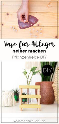 Eine Vase für kleine Pflanzen Ableger selber machen. Praktische DIY Vase für kleinere Cuttings aus Holzresten basteln. Kreatives Upcycling Projekt als hübsches Geschenk für Pflanzenfreunde. Eine Deko Vase aus Holz und einen Reagenzglas einfach selber machen. Die bebilderte Anleitung findest du auf meinem Blog wiebkeliebt.de #Pflanzendiy #ableger #vase #vermehren #pflanzenvermehren #upcycling #greenhome Diy Recycling, Upcycle, Diy Inspiration, Diy Blog, Diy Interior, Vase, Projects, Home Decor, Diy Room Decor