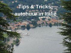 Roadtrip door Italië met een huurauto? Lees deze tips & tricks.