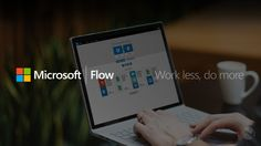 "#Microsoft to launch Flow, an IFTTT-style #business #tool ""to mash-up two or more services"" -  Microsoft Flow is described by the company as ""a service for automating workflow across the growing number of apps and #SaaS services that business users rely on""."