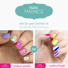 Which of these colorful manis do you like the best? Vote for your favorite in today's March Mani lineup!