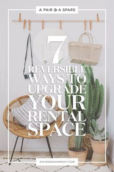 A Pair & A Spare | 7 (Reversible) Ways To Upgrade Your Rental Space