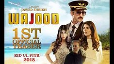 Wajood 2018 is an upcoming Pakistani revenge thriller film co-written and directed by Jawed Sheikh. It will star Danish Taimoor and Saeeda Imtiaz. Eid 2018, Pakistani Movies, Movie Club, Thriller Film, Social Media Pages, Movie Releases, Movie Trailers, Watches Online, Revenge