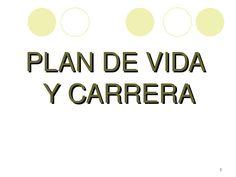 Plan de Vida y Carrera  Presentación plan de vida y carrera.