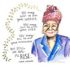 Carole's Chatter: What a poet! Female Heroines, Maya Angelou Quotes, Still I Rise, Empowering Quotes, Your Word, Woman Quotes, Strong Women, Women Empowerment, Role Models