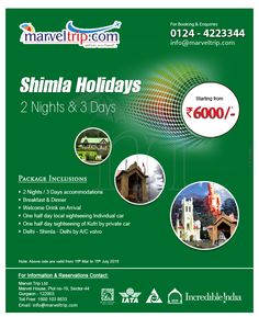 SHIMLA HOLIDAYS (By Volvo) 02 Night / 03 Days Starting From 6000/-PP Book Now at : http://www.marveltrip.com/package/Package.aspx… or Call on : 0124-4223344