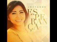 Jozyanne - Cd Esperança ( 2014 ) Completo