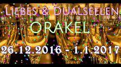 Liebes-  und Dualseelen ORAKEL 26.12.2016 - 1.1.2017