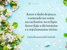 11 Imagens com pequenas poesias de amor (...) https://www.pensador.com/imagens_pequenas_poesias_de_amor/?shared_image=https://cdn.pensador.com/img/imagens/ca/rl/carlos_drummond_de_andrade_amor_e_dado_de_graca.jpg