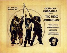 """""""The Three Musketeers"""" directed by Fred Niblo / 3rd grossing film in 1921."""
