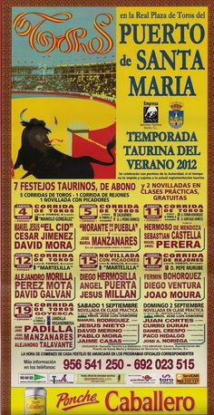 Temporada Taurina de Verano 2012        Más información:  http://www.elpuertodesantamaria.es