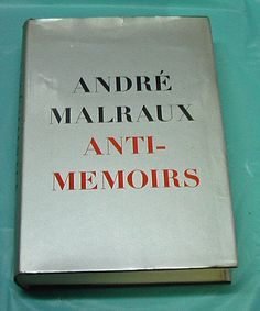 Andre Malraux Anti Memoirs French Writer C De Gaulle HBDJ First Edition 1968 VTG