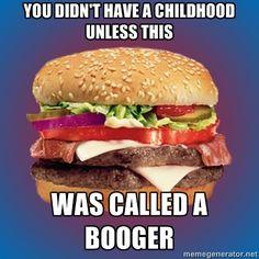 """People called it that? My family always said """"hanguber""""(haan-guh-bur) lol"""