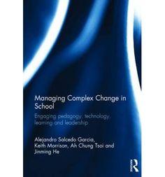 #newbook: Managing Complex Change in School./ Garcia, Alejandro Salcedo    Morrison, Keith    Tsoi, Ah Chung, He, Jinming.  http://solo.bodleian.ox.ac.uk/OXVU1:LSCOP_OX:oxfaleph020490675