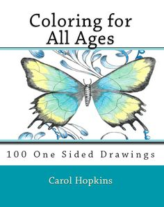 I designed my coloring books for every age. My drawings are all hand drawn to bring the artist out in you. https://www.amazon.com/gp/product/1946117188/ref=as_li_qf_sp_asin_il_tl?ie=UTF8&tag=wickedyou-20&camp=1789&creative=9325&linkCode=as2&creativeASIN=1946117188&linkId=e8ac0ac37b4456093e0645ce22ebdbc3&utm_content=buffer7a6d4&utm_medium=social&utm_source=pinterest.com&utm_campaign=buffer  #gifts #coloringbooks #carolhopkins