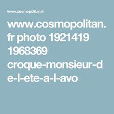 www.cosmopolitan.fr photo 1921419 1968369 croque-monsieur-de-l-ete-a-l-avo