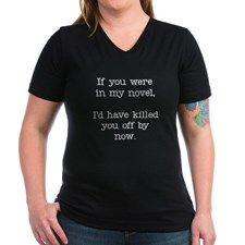 Killed You Off Women's V-Neck Dark T-Shirt for