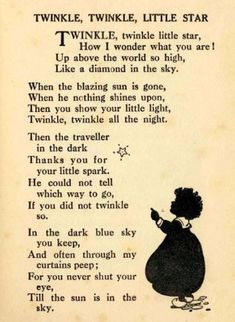 "'Twinkle, twinkle, little star ."" English poem written by Jane Taylor & first published in 1806 in 'Rhymes for the Nursery' by Taylor & her sister, Ann . Poetry Quotes, Book Quotes, Life Quotes, Music Quotes, Nursery Rhymes Poems, Classic Nursery Rhymes, Kids Poems, Poems That Rhyme, Quotes Children"