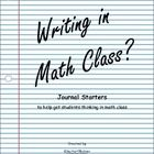 """Isn't journaling for English class?""   Who would have thought that you can journal in math class too!!    A math journal can be used as a strategy to provide students with an opportunity to:  -reflect on their math understanding and learning  -search for real life connections $"