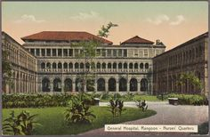 From New York Public Library Digital Collections. Pakistan Bangladesh, Colonial Architecture, Architecture Design, Burma Myanmar, Yangon, National Archives, Modern History, New York Public Library, General Hospital