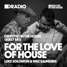 Defected In The House Radio Show 21.10.16 Guest Mix For The Love Of House by Defected Records on SoundCloud