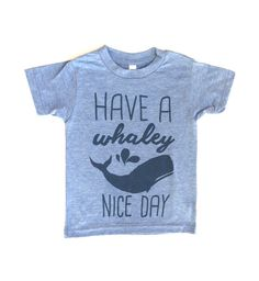 Have a Whaley Nice Day Baby Tee Athletic Blue